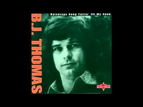 BJ Thomas - Raindrops Keep Falling On My Head (Remastered), HQ