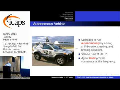 """ICAPS 2014: Peter Stone on """"TEXPLORE: Real-Time Sample-Efficient Reinforcement Learning for Robots"""""""