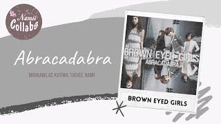 ⌠Collab⌡ Abracadabra - Brown Eyed Girls + Acapella