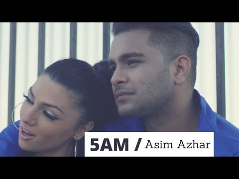 5 AM - Asim Azhar (ft. UpsideDown) [Official Music Video]