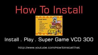 How To Install Super Game VCD 300 Games in Windows 10, 8 Or Any Windows Version [3 Minutes]