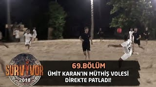Ümit Karan'ın müthiş volesi direkte patladı! | 69. Bölüm | Survivor 2018