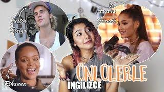 ÜNLÜLERDEN İNGİLİZCE ÖĞRENMEK | Ariana, Justin, RiRi #SpeakingTüyoları - 2