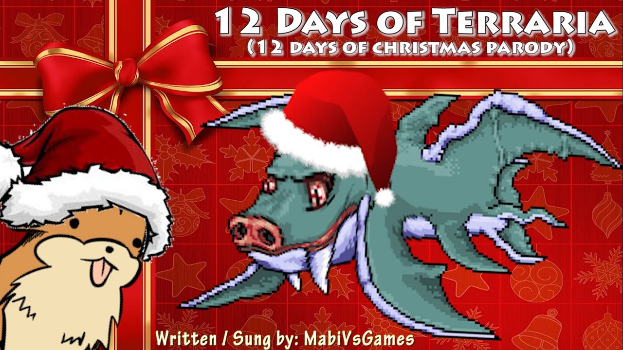 12 days of terraria terraria song parody 12 days of christmas youtube