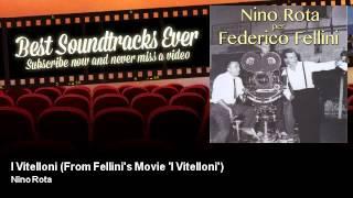 Nino Rota - I Vitelloni - From Fellini