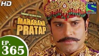 Bharat Ka Veer Putra Maharana Pratap - महाराणा प्रताप - Episode 365 - 12th February 2015