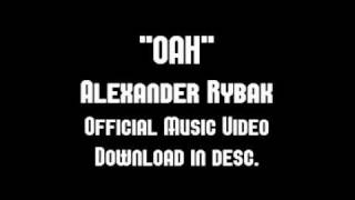 Alexander Rybak - Oah Official Music Video Download
