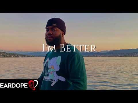 Khalid - I'm Better ft. Russ *NEW SONG 2020*