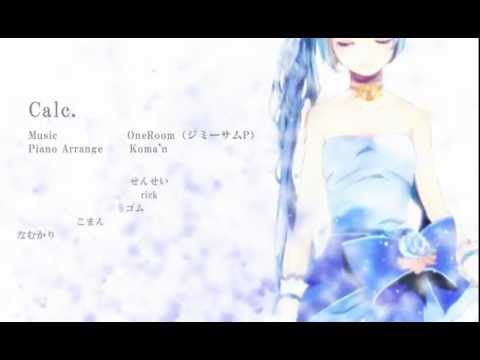 Calc.-piano.ver- 【Nico Nico Chorus】
