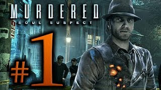 Murdered Soul Suspect Walkthrough Part 1 [1080p HD] - No Commentary