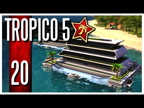 Tropico 5 - Ep.20 : Off-Shore Offices!