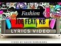 Lyrics video | GAWVI - Fashion Joe Feat. KB | 2018