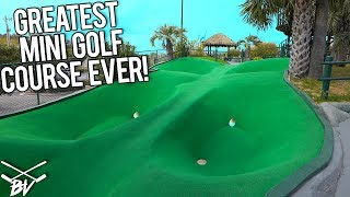 THE BEST MINI GOLF COURSE IN THE WORLD! - CRAZY HOLES AND HOLE IN ONES! - WIN FREE GAMES FOR LIFE!