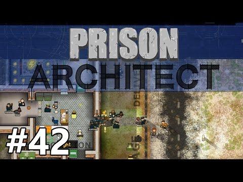 Prison Architect - More Fresh Meat - PART #42
