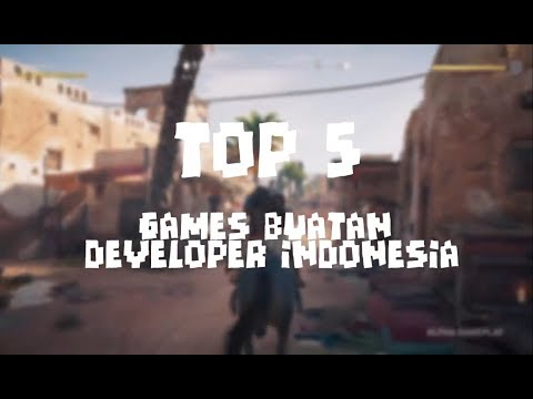 Top 5 Games Buatan Developer Indonesia