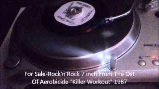 7 inch Rock'n'Rock  Aerobicide (Killer Workout) 1987