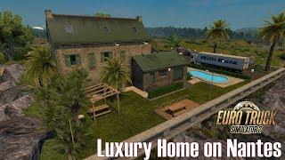 ETS2 v1.27 I Mod ★ Luxury Home on Nantes [Deutsch/HD]