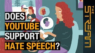 Does YouTube support hate speech?