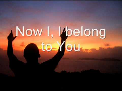 It all belongs to you lyrics and chords