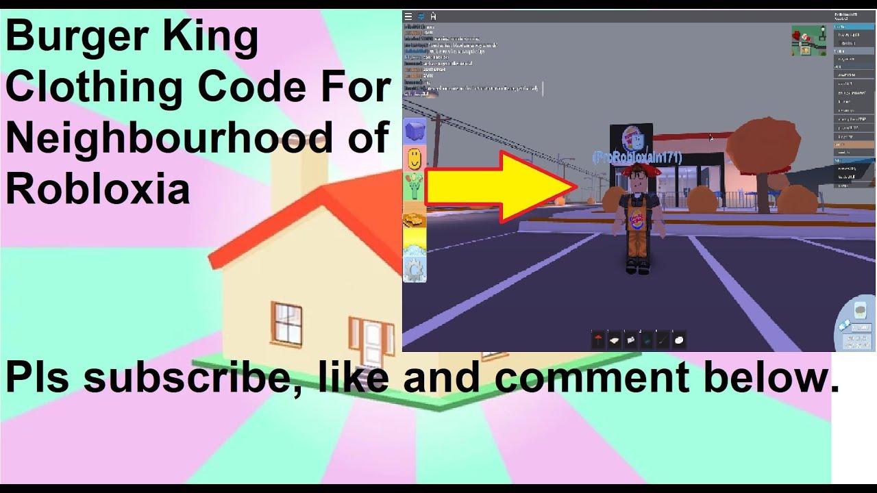 Burger King Codes Neighborhood Of Robloxia Roblox Youtube