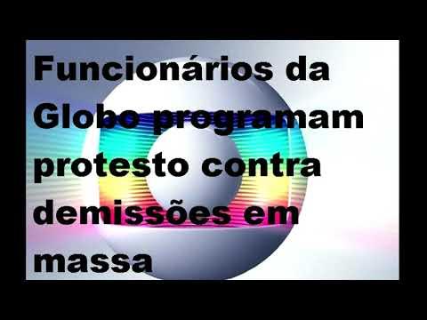 Funcionários da Globo programam protesto contra demissões em massa