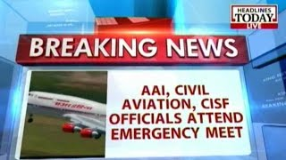 Emergency meeting after AIr India receives threat call