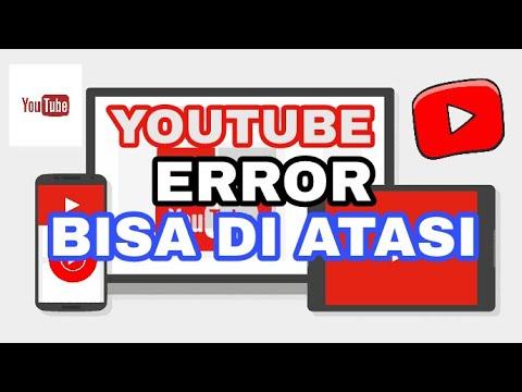 Cara Mengatasi Aplikasi Youtube Error Trouble Youtube