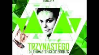 Katarzyna Sobczyk - Trzynastego  (DJ Thomas