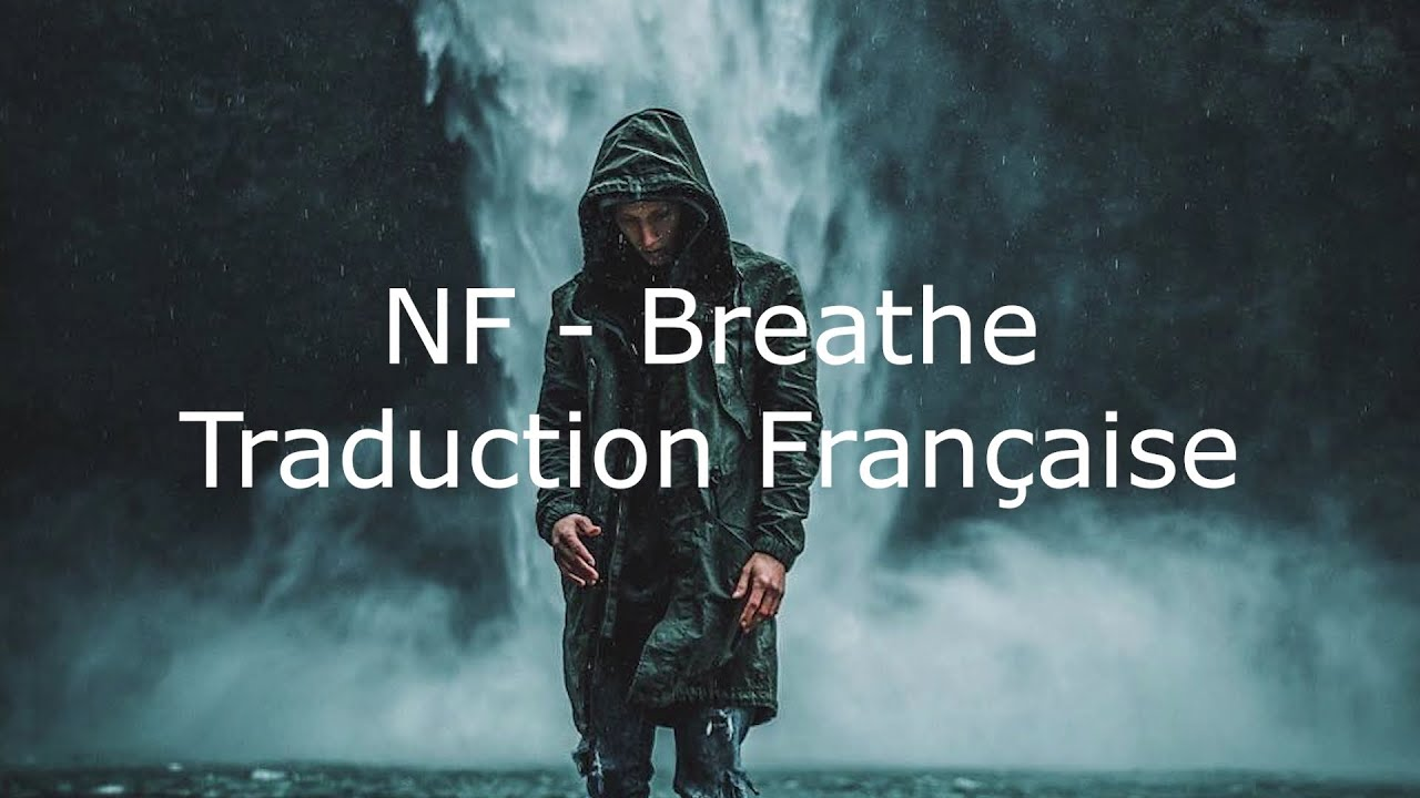 Download NF - Breathe / Traduction Française
