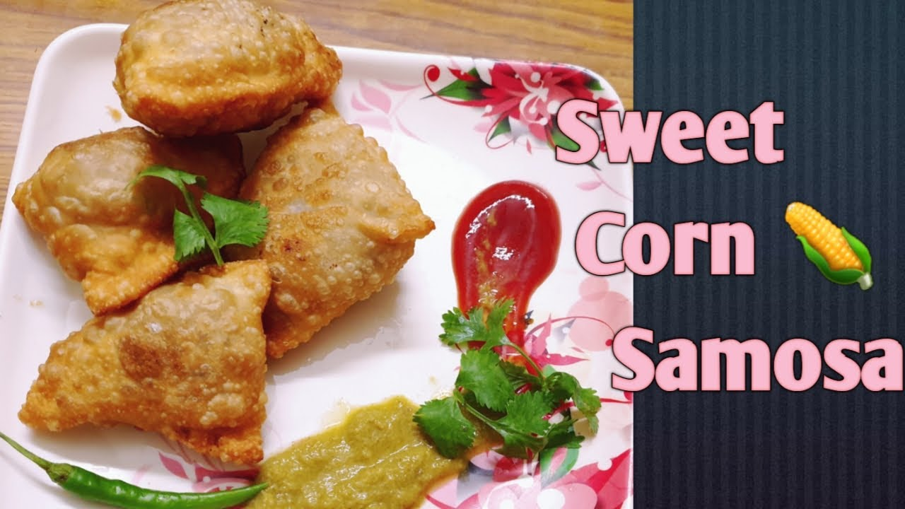 Sweet Corn Samosa || indian Veg Snack || Life of Unity