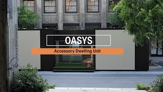Oasys ADU: Maximum Living in a Minimal Footprint