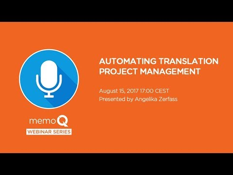 Automating Translation Project Management - August 2017