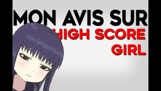 Mon avis sur... High Score Girl ?!
