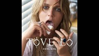 Tove Lo - Cool Girl (Instrumental)