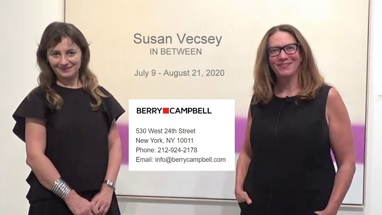 Susan Vecsey - BERRY|CAMPBELL GALLERY