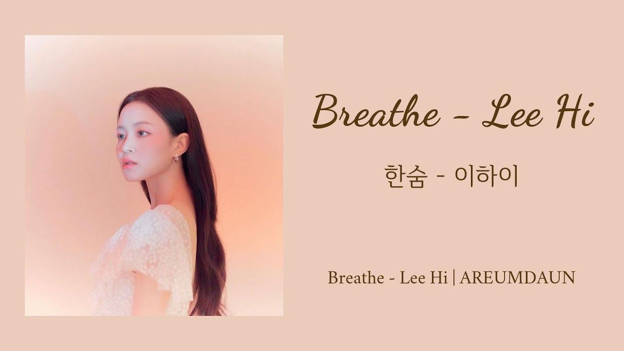 [Học tiếng hàn qua bài hát] BREATHE (한숨) - LEE HI (이하이)