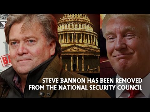 Steve Bannon has been removed from the National Security Council
