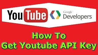 How To Get Youtube API Key