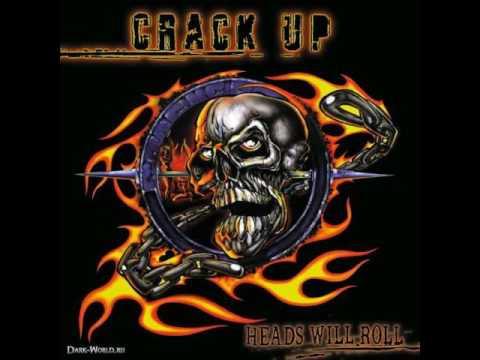 CRACK UP- Heads Will Roll,1998 (Full Album)