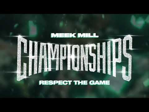 Meek Mill – Respect The Game [Official Audio]