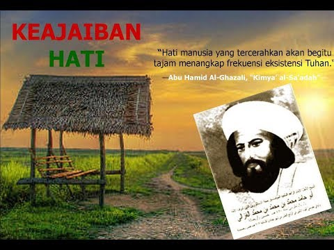 Imam Al-Ghazali: Keajaiban Hati (Part 3)