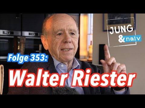 Ex-Arbeitsminister Walter Riester (SPD) - Jung & Naiv: Folge 353