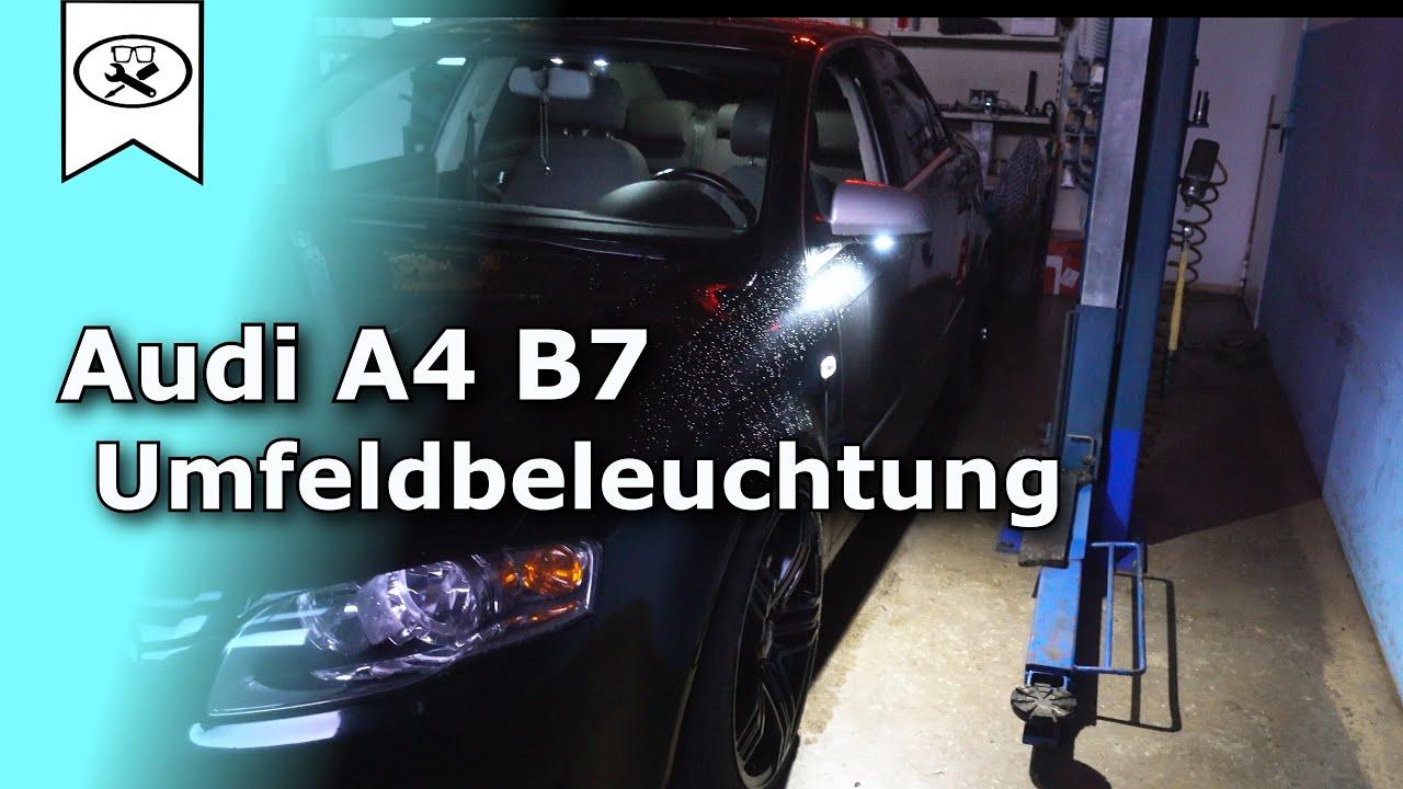 Außenspiegel Beleuchtung Nachrüsten | Audi A4 Projekt Nr 2 Umfeldbeleuchtung Nachrusten Upgrade
