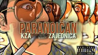 Download PARANOICAN / KZA feat ZAJEDNICA [PRODUCED EVIL KIDZ] MP3 song and Music Video