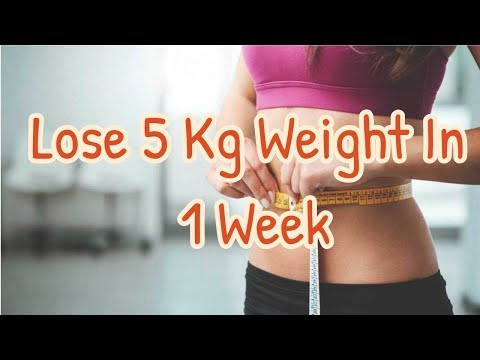 3 Simple Tips You Should Follow To Lose 5 Kg Weight In 1 Week – Lose Weight Fast
