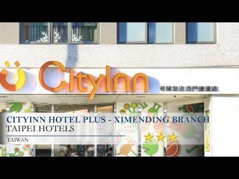 CityInn Hotel Plus - Ximending Branch - Taipei Hotels, Taiwan