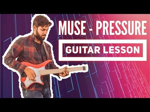 Muse - Pressure Guitar Lesson