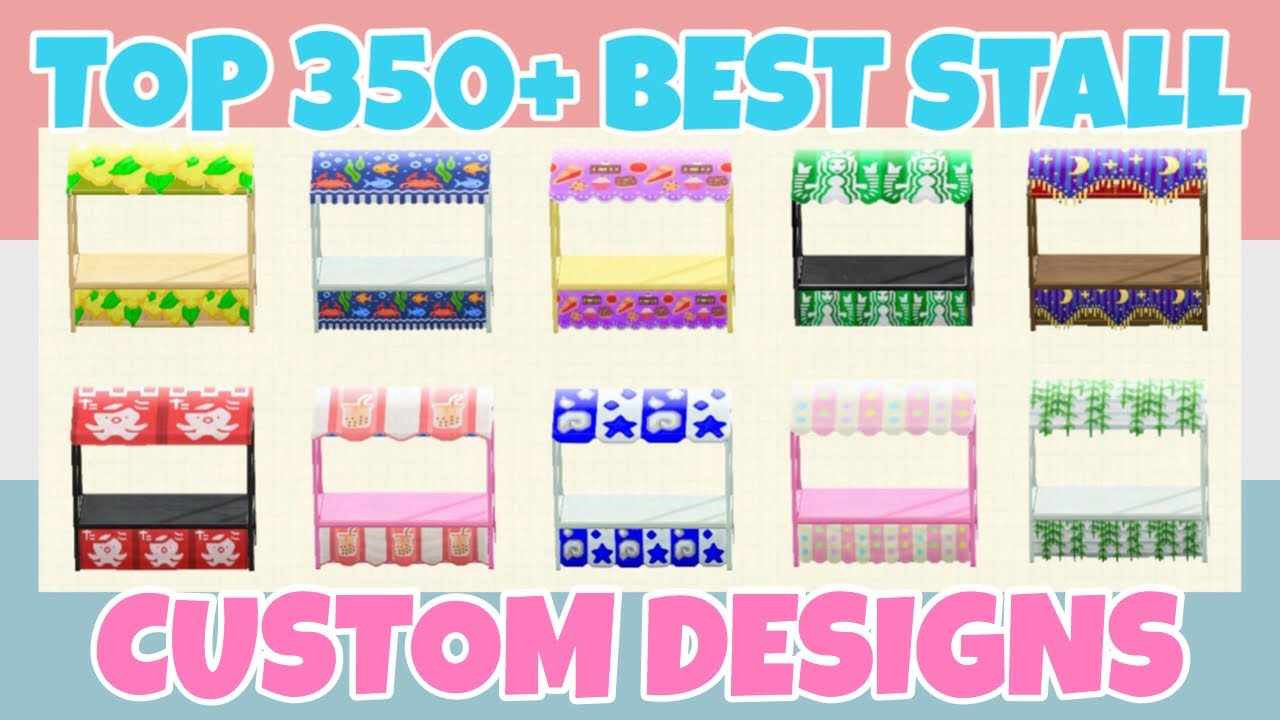Top 350 Best Stall Stand Shop Custom Designs In Animal Crossing New Horizons Design Id Qr Code Youtube