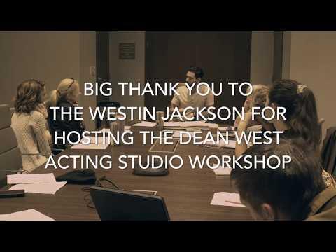 Dean West Acting Studio workshop Hosted by Westin Jackson!