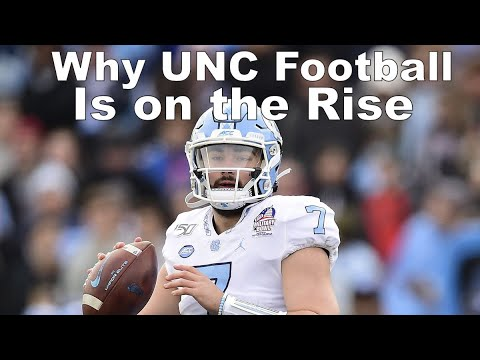UNC Football Is On The Rise... Here's Why:
